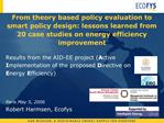 From theory based policy evaluation to smart policy design: lessons learned from 20 case studies on energy efficiency im