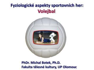 Fyziologick  aspekty sportovn ch her: Volejbal