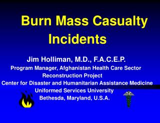 Burn Mass Casualty Incidents