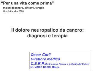 Il dolore neuropatico da cancro: diagnosi e terapia