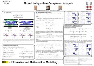 Shifted Independent Component Analysis  Morten M rup, Kristoffer Hougaard Madsen and Lars Kai Hansen