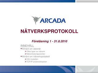 N TVERKSPROTOKOLL  F rel sning 1 - 31.8.2010