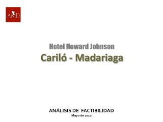 Hotel Howard Johnson Caril  - Madariaga