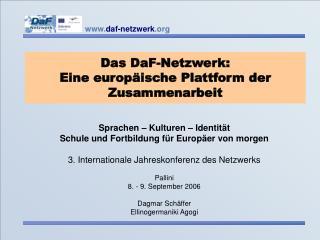 Das DaF-Netzwerk:  Eine europ ische Plattform der  Zusammenarbeit