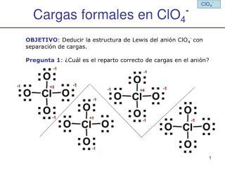 Cargas formales en ClO4-