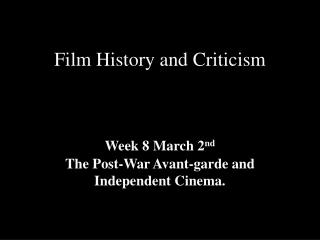 Film History and Criticism