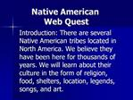 Native American  Web Quest