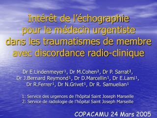 Int r t de l  chographie  pour le m decin urgentiste  dans les traumatismes de membre  avec discordance radio-clinique