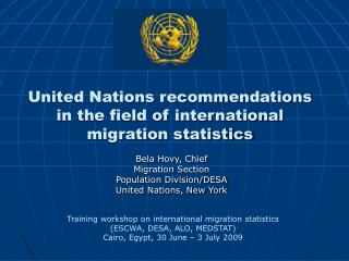 United Nations recommendations in the field of international migration statistics