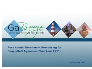 Post Annual Enrollment Processing for PeopleSoft Agencies Plan Year 2011