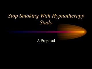 Stop Smoking With Hypnotherapy Study
