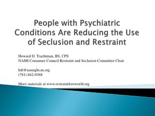 People with Psychiatric Conditions Are Reducing the Use of Seclusion and Restraint