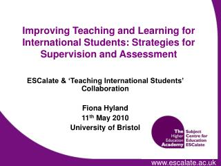 Improving Teaching and Learning for International Students: Strategies for Supervision and Assessment