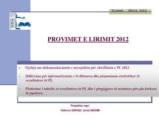PROVIMET E LIRIMIT 2012
