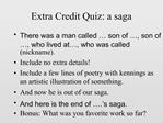 Extra Credit Quiz: a saga