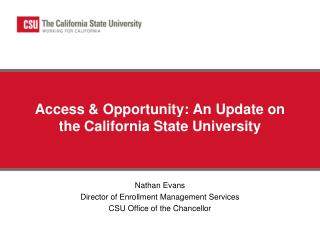 Access  Opportunity: An Update on the California State University