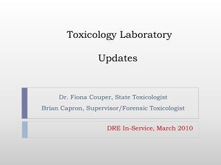 Toxicology Laboratory  Updates