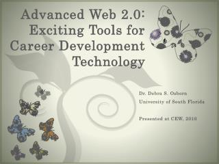 Advanced Web 2.0: Exciting Tools for Career Development Technology