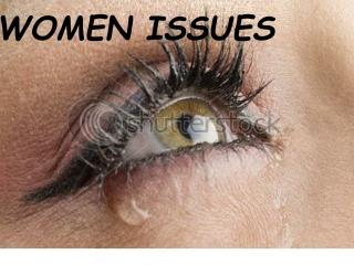 WOMEN ISSUES
