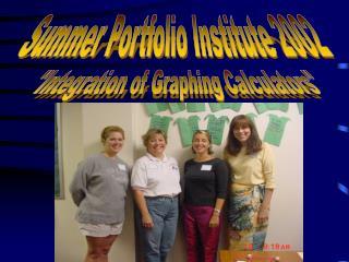 Summer Portfolio Institute 2002