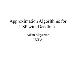 Approximation Algorithms for TSP with Deadlines