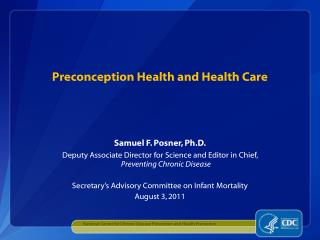 Preconception Health and Health Care