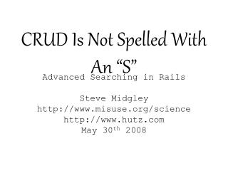 CRUD Is Not Spelled With An  S