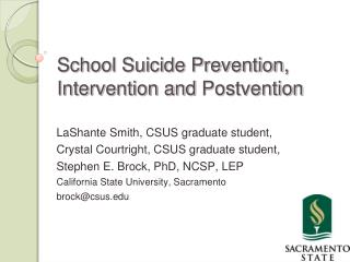 School Suicide Prevention, Intervention and Postvention