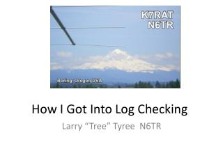 How I Got Into Log Checking