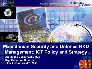 Macedonian Security and Defence RD Management: ICT Policy and Strategy