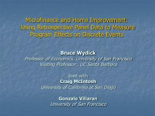 Microfinance and Home Improvement:  Using Retrospective Panel Data to Measure  Program Effects on Discrete Events