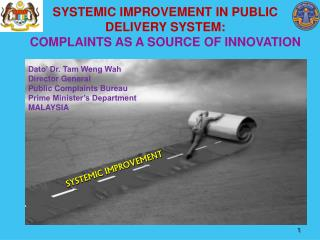 SYSTEMIC IMPROVEMENT IN PUBLIC DELIVERY SYSTEM:                             COMPLAINTS AS A SOURCE OF INNOVATION
