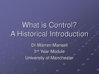 What is Control A Historical Introduction