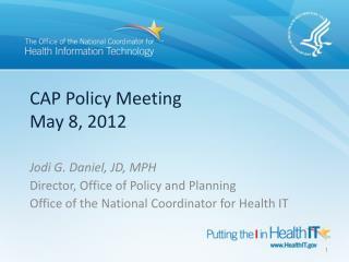 CAP Policy Meeting May 8, 2012