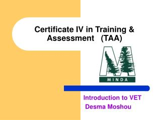 Certificate IV in Training  Assessment   TAA