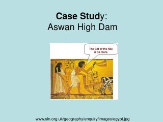 Case Study:   Aswan High Dam