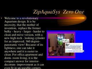 ZipAquaSys  Zero One