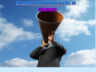 A Look At HIPAA Title II