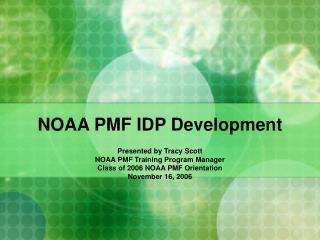 NOAA PMF IDP Development