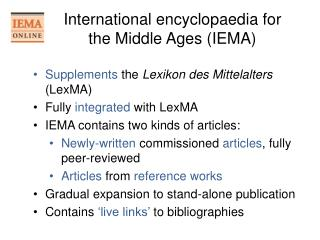International encyclopaedia for the Middle Ages IEMA