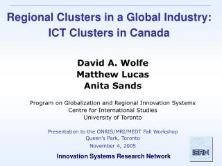 Regional Clusters in a Global Industry: ICT Clusters in Canada