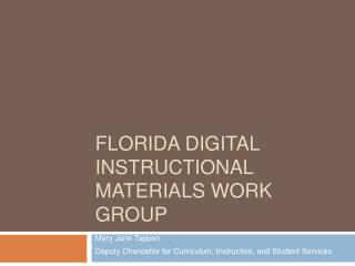 Florida Digital Instructional Materials Work Group