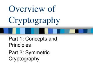 Overview of Cryptography