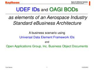 UDEF IDs and OAGI BODs   as elements of an Aerospace Industry  Standard eBusiness Architecture