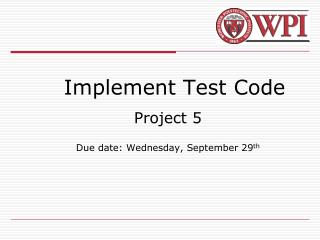 Implement Test Code