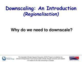 Downscaling: An Introduction Regionalisation