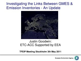 Investigating the Links Between GMES  Emission Inventories - An Update