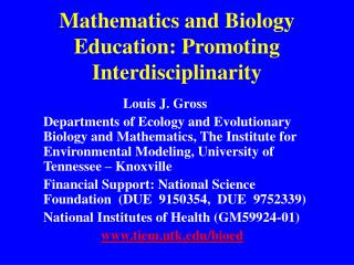 Mathematics and Biology Education: Promoting Interdisciplinarity