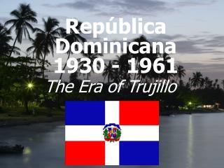 Rep blica Dominicana  1930 - 1961