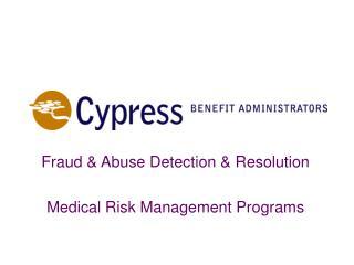 Fraud  Abuse Detection  Resolution  Medical Risk Management Programs